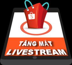 Cách Tăng Mắt Xem Live Stream Shopee - Tăng Chốt Đơn Hiệu Quả
