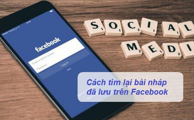 cach tim bai nhap da luu tren facebook