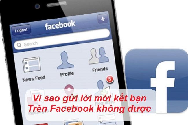 Gửi lời mới Kết bạn trên Facebook không được